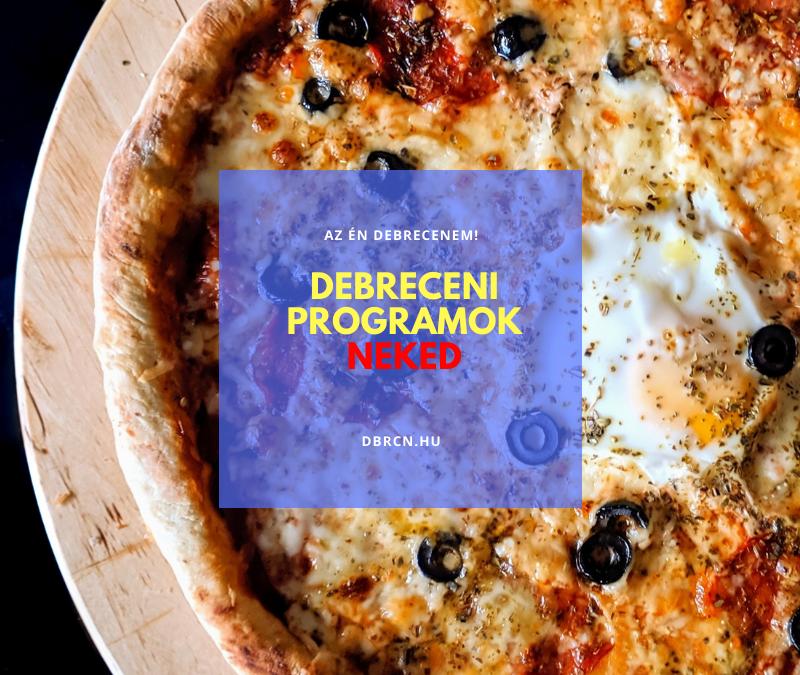 Illatparty és pizza világnapja – debreceni programok a hétvégre és a hétre