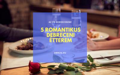 A romantikus debreceni helyek toplistája