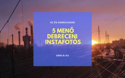 5 menő debreceni Instagram oldal