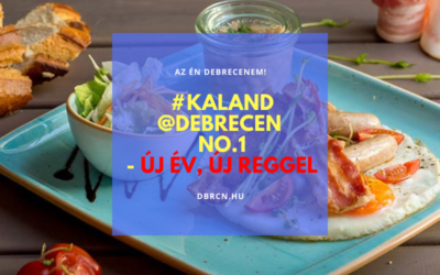 1. #kaland @debrecen – Új év, új reggeli kaland Debrecenben