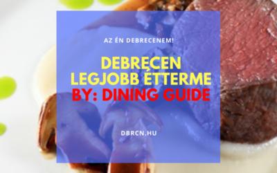 Debrecen legjobb étterme – a Dining Guide éves listája alapján