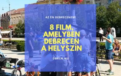 7+1 film bezártság idejére, amelyben Debrecen az egyik szereplő