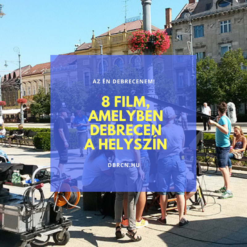 8 film Debrecen lista
