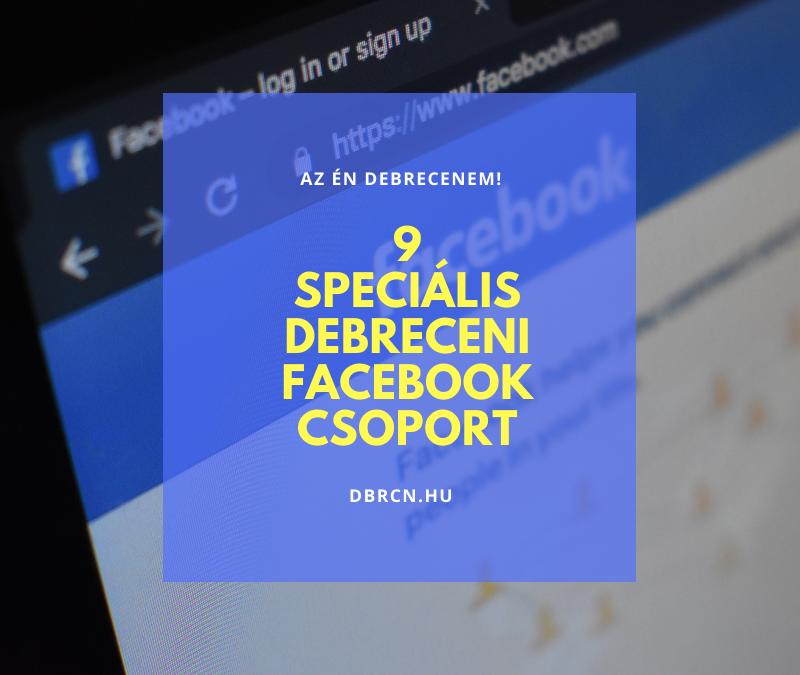 9 debreceni Facebook-csoport, amelybe érdemes belépned