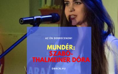 """""""Mióta slammelek csak egymást követik a hihetetlen történések az életemben"""" – Mundér Szabó-Thalmeiner Dórával"""