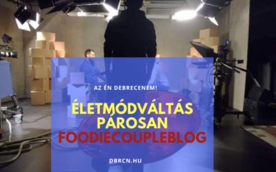 """""""Nem csak a csirke-saláta-rizs létezik a világon"""" – Nézd meg a dbrcn.hu tv-műsorának hatodik részét Horváth-Dózsa Eszter foodbloggerrel"""