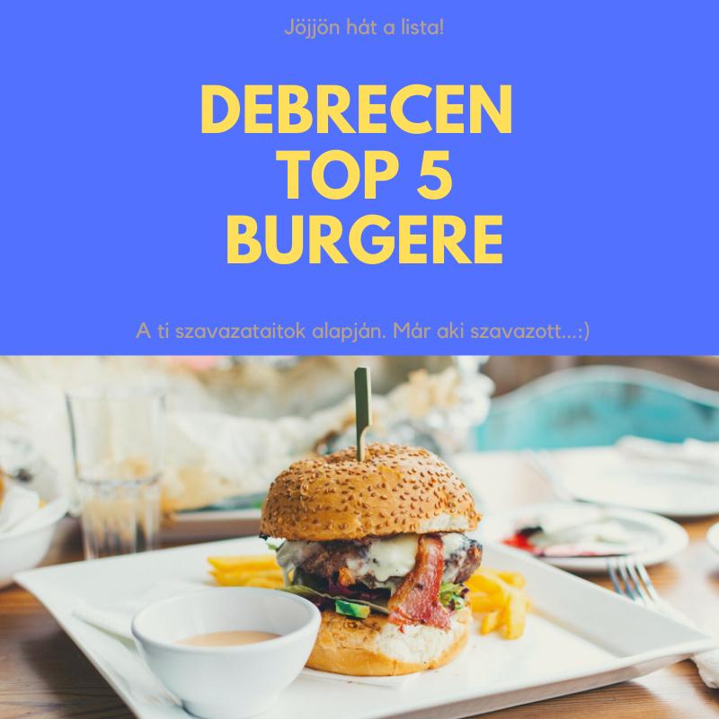 Debrecen 5 legjobb hamburger